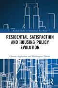 Aigbavboa / Thwala |  Residential Satisfaction and Housing Policy Evolution | Buch |  Sack Fachmedien