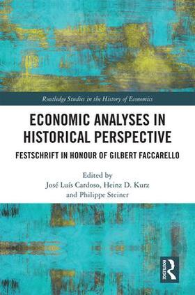 Kurz / Cardoso / Steiner | Economic Analyses in Historical Perspective | Buch | sack.de