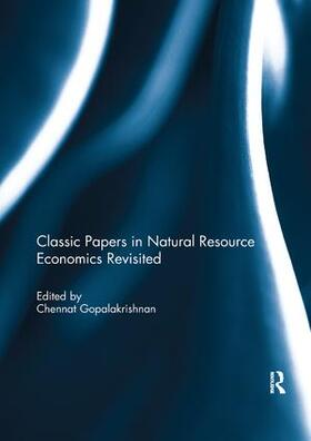 Gopalakrishnan | Classic Papers in Natural Resource Economics Revisited | Buch | sack.de