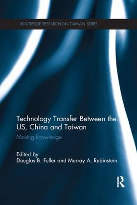 Fuller / Rubinstein | Technology Transfer Between the US, China and Taiwan | Buch | sack.de