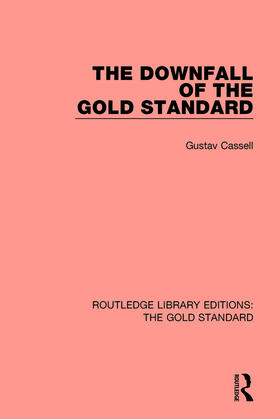 Kassel | The Downfall of the Gold Standard | Buch | sack.de