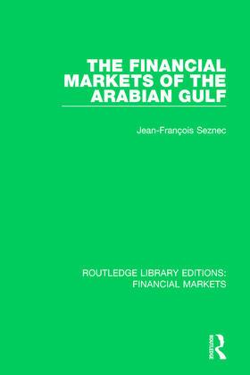 Seznec | The Financial Markets of the Arabian Gulf | Buch | sack.de