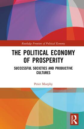 Murphy   The Political Economy of Prosperity   Buch   sack.de