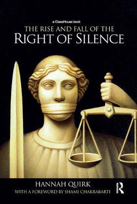 Quirk | The Rise and Fall of the Right of Silence | Buch | sack.de