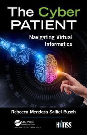 Mendoza Saltiel Busch | The Cyber Patient | Buch | sack.de