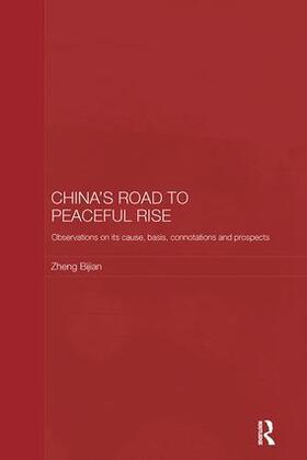 Bijian | China's Road to Peaceful Rise | Buch | sack.de