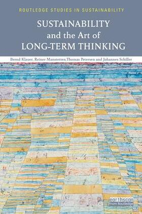 Manstetten / Klauer / Petersen | Sustainability and the Art of Long-Term Thinking | Buch | sack.de