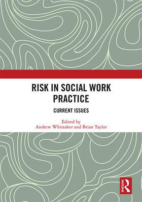 Whittaker / Taylor | Risk in Social Work Practice | Buch | sack.de