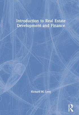 Levy | Introduction to Real Estate Development and Finance | Buch | sack.de