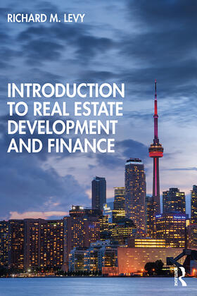 Levy   Introduction to Real Estate Development and Finance   Buch   sack.de