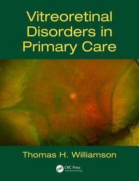 Williamson | Vitreoretinal Disorders in Primary Care | Buch | sack.de