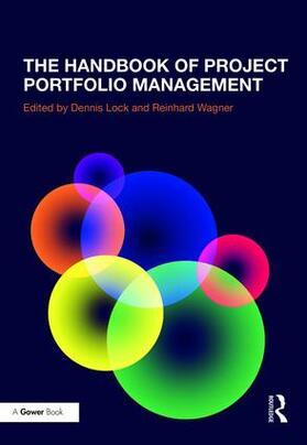 Wagner / Lock | The Handbook of Project Portfolio Management | Buch | sack.de