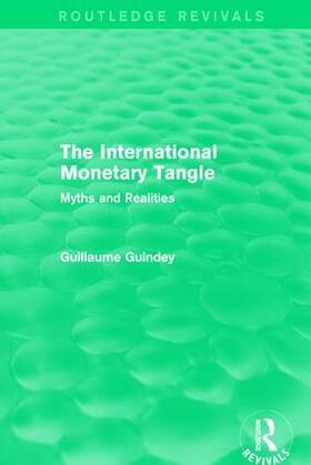 Guindey | The International Monetary Tangle | Buch | sack.de