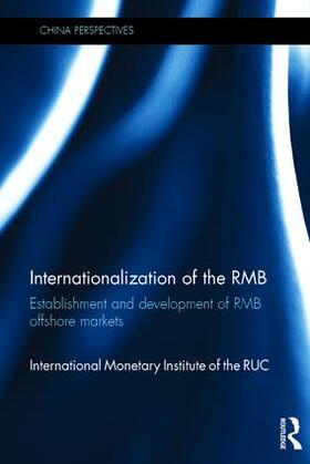 International Monetary Institute | Internationalization of the RMB | Buch | sack.de