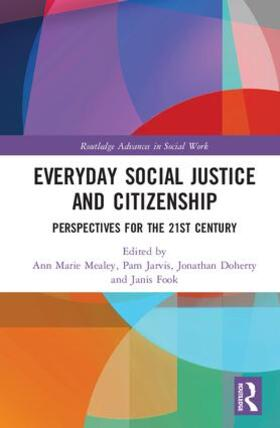 Mealey / Jarvis / Doherty | Everyday Social Justice and Citizenship | Buch | sack.de