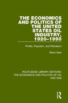 Isser   The Economics and Politics of the United States Oil Industry, 1920-1990   Buch   sack.de