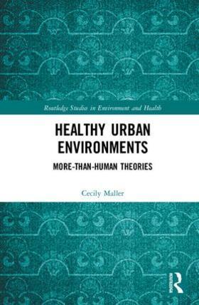 Maller   Healthy Urban Environments   Buch   sack.de