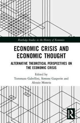 Moneta / Gabellini / Gasperin | Economic Crisis and Economic Thought | Buch | sack.de