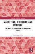 Miles |  Marketing, Rhetoric and Control | Buch |  Sack Fachmedien