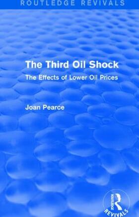 Pearce | The Third Oil Shock (Routledge Revivals) | Buch | sack.de