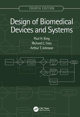 King / Fries / Johnson | Design of Biomedical Devices and Systems, 4th edition | Buch | sack.de