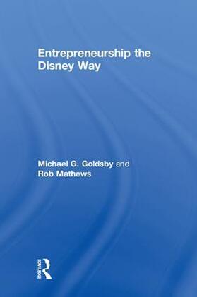Mathews / Goldsby | Entrepreneurship the Disney Way | Buch | sack.de