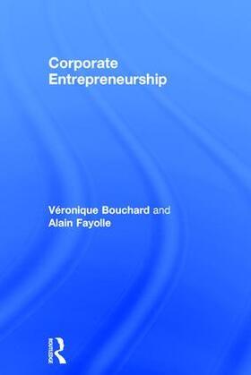 Fayolle / Bouchard | Corporate Entrepreneurship | Buch | sack.de