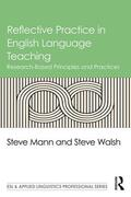 Mann / Walsh |  Reflective Practice in English Language Teaching | Buch |  Sack Fachmedien