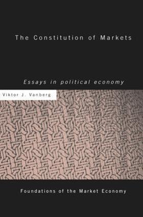 Vanberg | The Constitution of Markets | Buch | sack.de