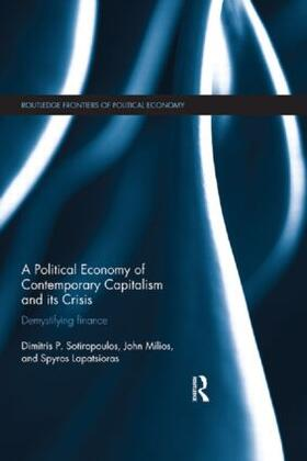 Sotiropoulos / Milios / Lapatsioras | A Political Economy of Contemporary Capitalism and its Crisis | Buch | sack.de