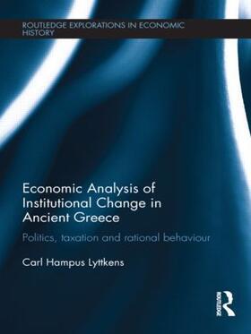 Hampus Lyttkens   Economic Analysis of Institutional Change in Ancient Greece   Buch   sack.de