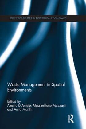D'Amato / Mazzanti / Montini | Waste Management in Spatial Environments | Buch | sack.de