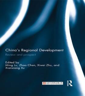 Lu / Chen / Xiwei | China's Regional Development | Buch | sack.de