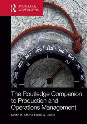 Starr / Gupta | The Routledge Companion to Production and Operations Management | Buch | sack.de