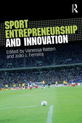 Ratten / Ferreira | Sport Entrepreneurship and Innovation | Buch | sack.de