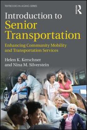 Kerschner / Silverstein | Introduction to Senior Transportation | Buch | sack.de