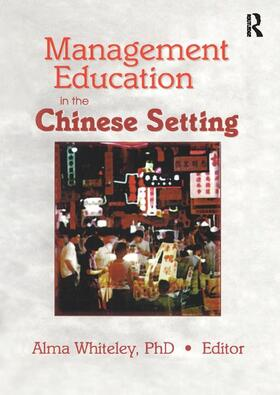 Kaynak   Management Education in the Chinese Setting   Buch   sack.de