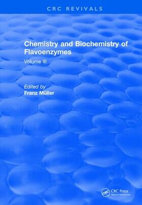 Muller | Chemistry and Biochemistry of Flavoenzymes | Buch | sack.de