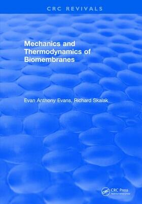 Evans | Mechanics and Thermodynamics of Biomembranes | Buch | sack.de