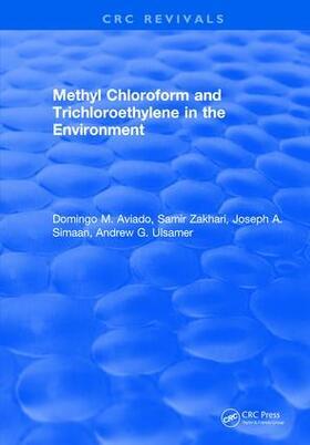 Aviado   Methyl Chloroform and Trichloroethylene in the Environment   Buch   sack.de