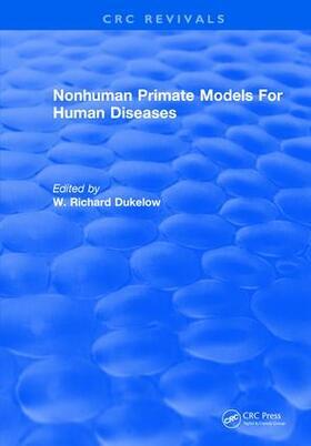 Dukelow | Nonhuman Primate Models For Human Diseases | Buch | sack.de