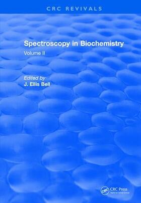 Bell | Spectroscopy in Biochemistry | Buch | sack.de