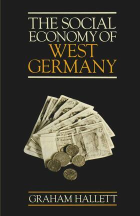 Hallett   The Social Economy of West Germany   Buch   sack.de