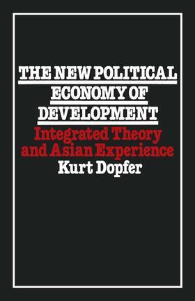 Dopfer   The New Political Economy of Development   Buch   sack.de