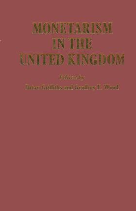 Griffiths | Monetarism in the United Kingdom | Buch | sack.de