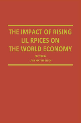 Matthiessen | The Impact of Rising Oil Prices on the World Economy | Buch | sack.de