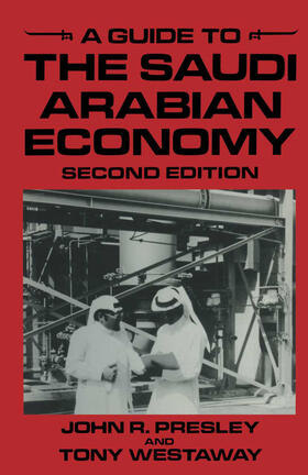 Presley / Westaway | A Guide to the Saudi Arabian Economy | Buch | sack.de