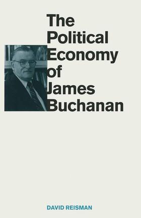 Reisman | The Political Economy of James Buchanan | Buch | sack.de