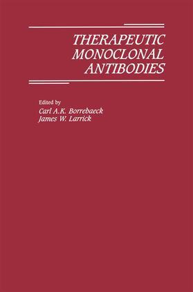 Larrick / Borrebaeck | Therapeutic Monoclonal Antibodies | Buch | sack.de