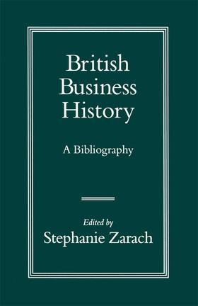 Zarach | British Business History | Buch | sack.de